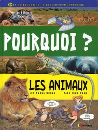 Kwang-Woong Lee et Jong-Kwan Park - Pourquoi ? - Les animaux.
