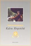 Kyabjé Kalu Rinpoché - Trois enseignements.