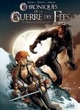 Kyko Duarte et Thomas Mosdi - Chroniques de la guerre des fées Tome 1 : Dans la gueule du loup.