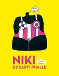 Kyla McDonald - Niki de Saint Phalle - Ici, tout est possible.