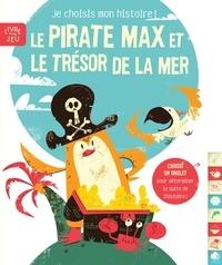 Kyle Beckett - Le pirate Max et le trésor de la mer.