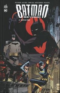 Kyle Higgins et Alec Siegel - Batman Beyond Tome 3 : Survoltage.