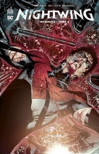 Kyle Higgins et Brett Booth - Nightwing Intégrale Tome 2 : .
