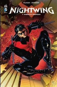 Kyle Higgins et Eddie Barrows - Nightwing - Tome 1 - Pièges et trapèzes.