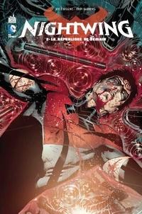 Kyle Higgins et Tom DeFalco - Nightwing Tome 2 : La république de demain.