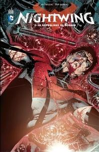 Kyle Higgins et Eddy Barrows - Nightwing - Tome 2 - La république de demain.