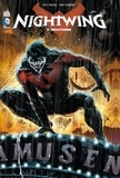 Kyle Higgins et Eddy Barrows - Nightwing Tome 3 : Hécatombe.