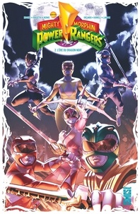 Kyle Higgins et Hendry Prasetya - Power Rangers Mighty Morphin Tome 2 : L'ère du dragon noir.