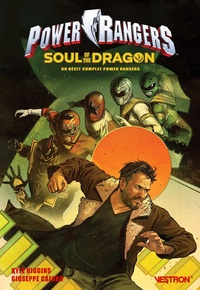Kyle Higgins et Giuseppe Cafaro - Power Rangers : Soul of the Dragon - Un récit complet Power Rangers.