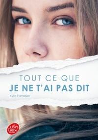 Kylie Fornasier - Tout ce que je ne t'ai pas dit.