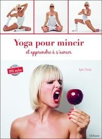 Kym Thiriot - Yoga pour mincir et apprendre à s'aimer. 1 DVD