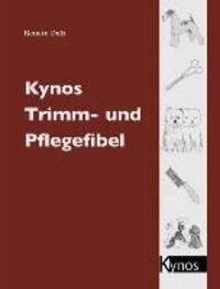 Kynos Trimm- und Pflegefibel.