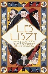 Kyo Maclear et Julia Sarda - Les Liszt.