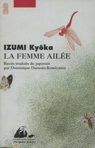 Kyôka Izumi - La femme ailée.