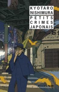 Kyotaro Nishimura - Petits crimes japonais.