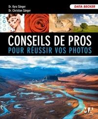 Kyra Sänger et Christian Sänger - Conseils de professionnelss pour réussir vos photos.