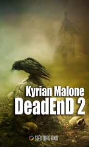Kyrian Malone - Dead End 2 - Roman fantastique gay, MM.