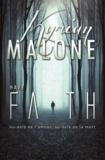 Kyrian Malone - Have Faith | Roman lesbien.