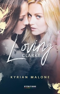 Kyrian Malone - Loving Clarke - livro lésbico, romance lésbico.