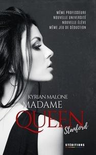 Kyrian Malone - Madame Queen, Stanford - Roman lesbien.
