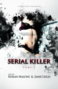 Kyrian Malone - Serial Killer - Tome 3 | Thriller lesbien.