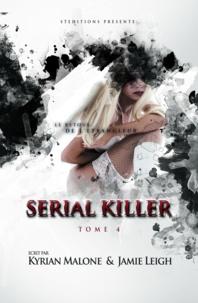 Kyrian Malone et Jamie Leigh - Serial Killer - Tome 4 | Roman lesbien.