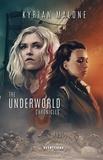 Kyrian Malone - The Underworld Chronicles - Tome 1 | Science-fiction lesbien - livre lesbien.