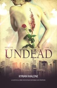 Kyrian Malone - Undead - tome 2 - (Roman lesbien, livre lesbien).