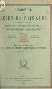 Kyrille Popoff et  Académie des sciences de Paris - Les bases mathématiques de la théorie des processus thermodynamiques irréversibles.