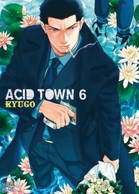 Kyugo - Acid Town Tome 6 : .