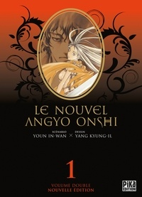 Kyung-Il Yang et In-Wan Youn - Le nouvel Angyo Onshi Tome 1 : Volume double.