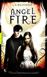 L.A. Weatherly - Angel Tome 2 : Angel Fire.