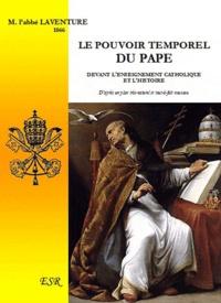 L'Abbé Laventure - Le pouvoir temporel du pape.
