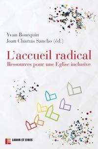 Yvan Bourquin - L'accueil radical - Ressources pour une Eglise inclusive.