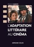 L'adaptation littéraire au cinéma.