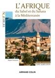 Brigitte Dumortier - L'Afrique : du Sahel et du Sahara à la Méditerranée - Capes/Agrégation. Histoire-Géographie.