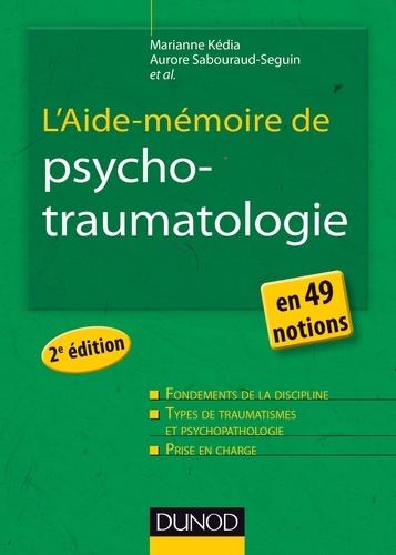 L'Aide-mémoire de psychotraumatologie - Format PDF - 9782100593347 - 22,99 €