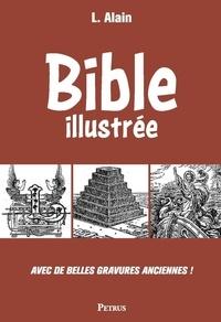 L Alain - Bible illustrée.