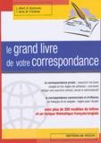 L Albert et Bénédicte Desmarais - Le grand livre de votre correspondance.