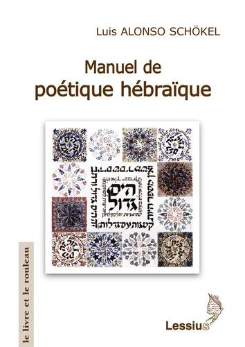 L Alonso-Schokel - Manuel de poétique hébraïque.