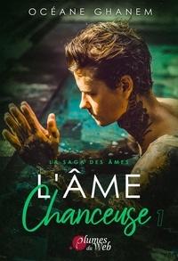 Du web éditions Plumes - L'Âme chanceuse 1.