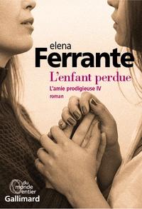 Elena Ferrante L'amie prodigieuse T4