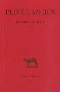L'ancien Pline et Jacques André - Hisoire naturelle : livre 25.