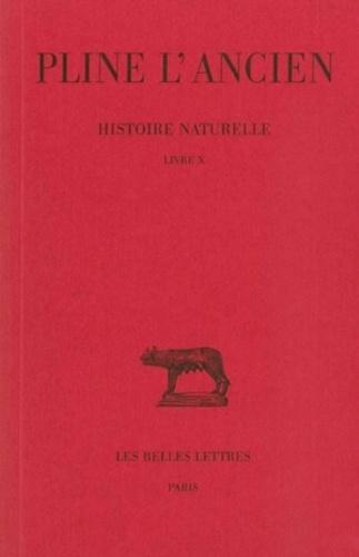 L'ancien Pline et Eugène de Saint-Denis - Histoire naturelle : livre 10 des animaux ailés.
