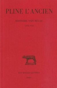 L'ancien Pline et Jacques André - Histoire naturelle : livre 22 importance des plantes.