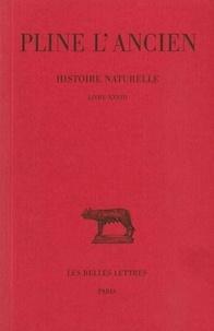L'ancien Pline et Alfred Ernout - Histoire naturelle : livre 28.