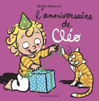 Sibylle Delacroix - L'anniversaire de Cléo.