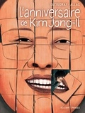 Aurélien Ducoudray - L'anniversaire de Kim Jong-il.