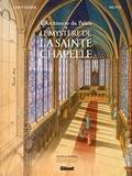 Pierre-Roland Saint-Dizier - L'Architecte du palais - Le Mystère de la Sainte-Chapelle.