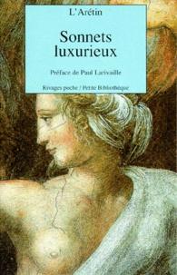 L'Arétin - SONNETS LUXURIEUX. - Sur les XVI postures.